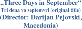 """Three Days in September"" 